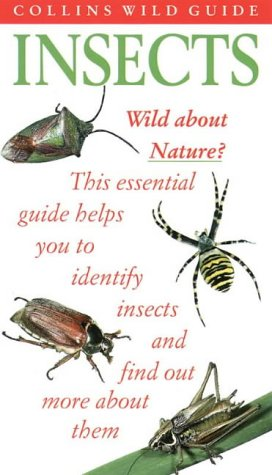 9780002201346: COLLINS WILD GUIDE - INSECTS OF BRITAIN AND NORTHERN EUROPE