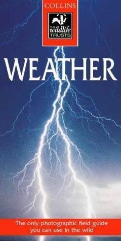 9780002201384: Collins Wildlife Trust Guide - Weather (Collins Wildlife Trust Guides)