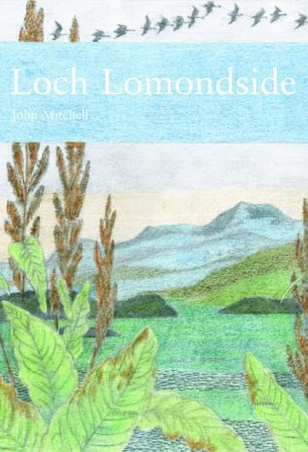 9780002201452: New Naturalist Loch Lomondside: Gateway to the Western Highlands of Scotland