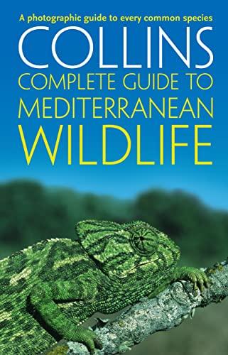 9780002201612: Complete Mediterranean Wildlife: Photoguide