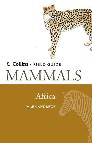 9780002201629: Mammals of Africa (Collins Field Guide)
