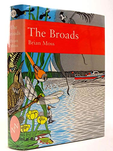 The Broads the People's Wetland: Moss, Brian