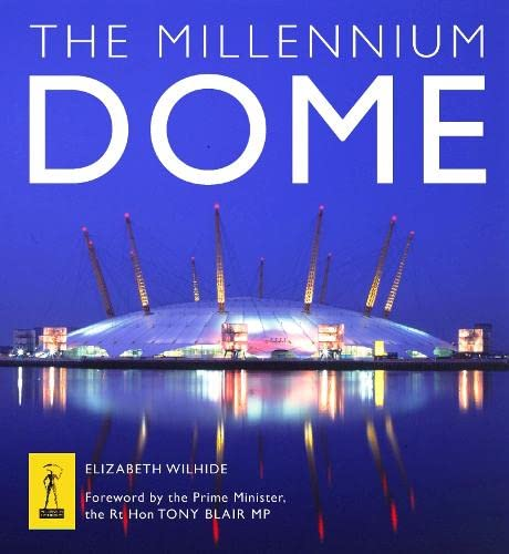 9780002201704: The Millennium Dome: The Official Book of the Dome