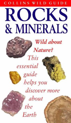 9780002201773: Collins Wild Guide - Rocks and Minerals