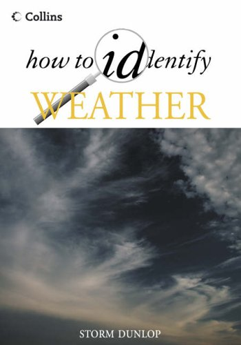 9780002202022: How to Identify - Weather (Collins how to identify guides)