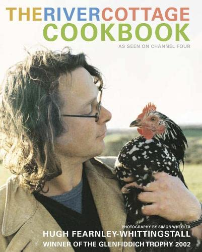 The River Cottage Cookbook. As Seen on Channel Four.