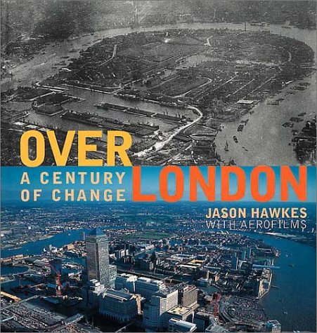 9780002202152: Over London: A Century of Change