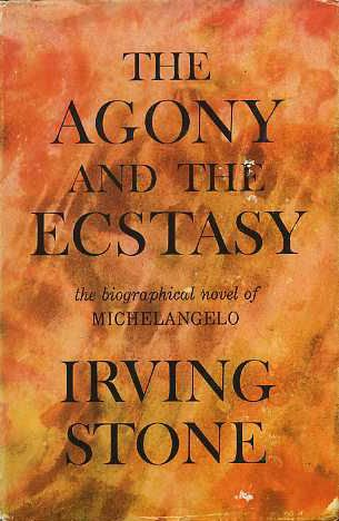 The Agony and the Ecstasy: Irving Stone