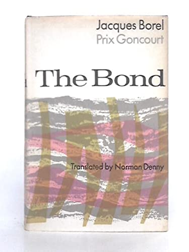 9780002210676: The Bond