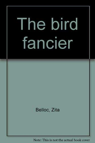 9780002210706: The Bird Fancier