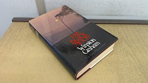 9780002210966: The Black Moon: A Novel of Cornwall 1794 - 1795 (Poldark 5)