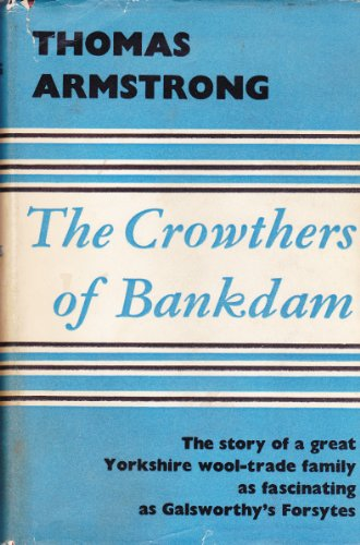 9780002211024: The Crowthers of Bankdam