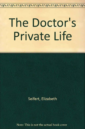 9780002211468: The Doctor's Private Life