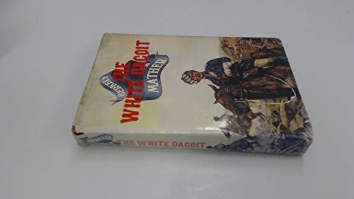 9780002211475: The White Dacoit