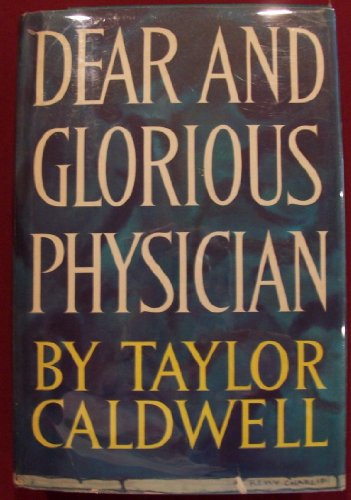 9780002211505: Dear and glorious physician