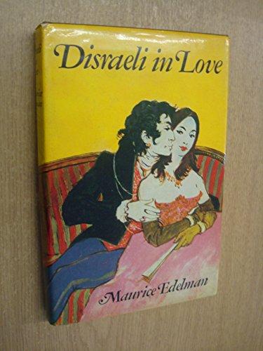 9780002211802: Disraeli in Love