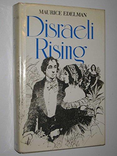 9780002211987: Disraeli Rising