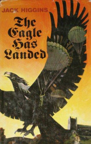 The Eagle Has Landed: Higgins, Jack