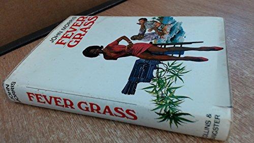 Fever Grass: John Morris