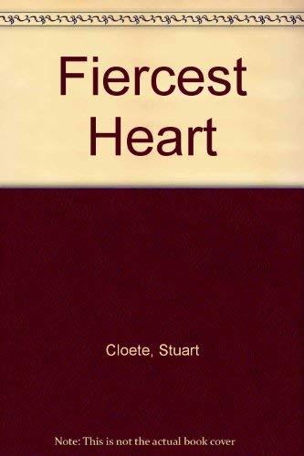9780002212502: Fiercest Heart