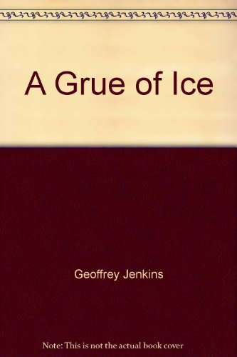 9780002212854: A Grue of Ice