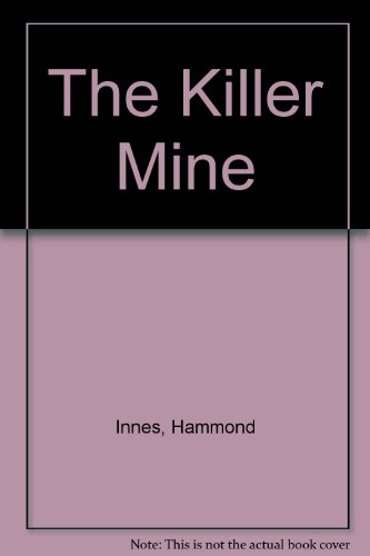 9780002214162: The Killer Mine