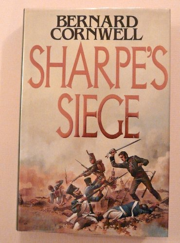 9780002214315: Sharpe's Siege (Richard Sharpe's Adventure Series #18)