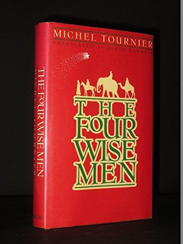 Four Wise Men: Tournier, Michel