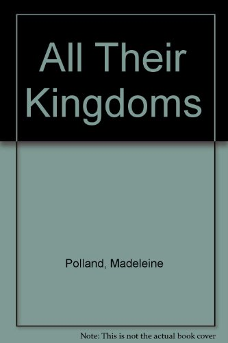 9780002214391: All Their Kingdoms