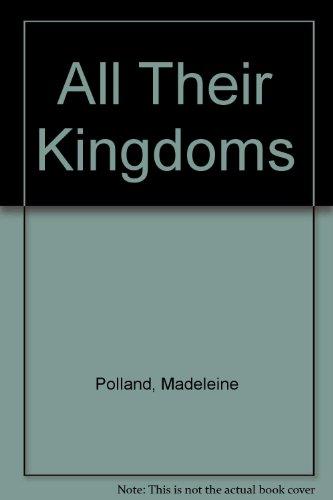 9780002214391: All Their Kingdoms