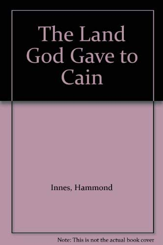 9780002214506: The Land God Gave to Cain