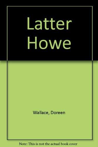 9780002214742: Latter Howe