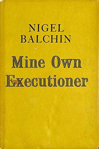9780002215114: Mine Own Executioner