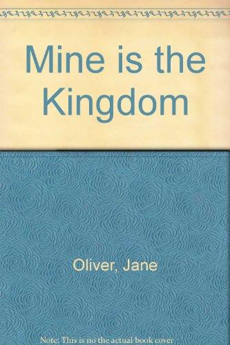 9780002215169: Mine is the Kingdom