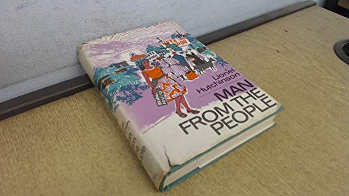 Man from the People: Lionel Hutchinson