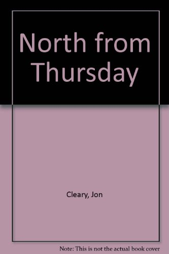 9780002215664: North from Thursday