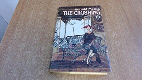 The crushing: McKie, Ronald Cecil Hamlyn