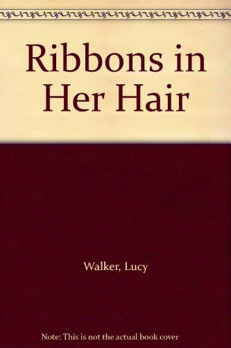 9780002216937: Ribbons in Her Hair