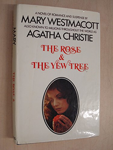 9780002216968: THE ROSE AND THE YEW TREE - A NOVEL OF ROMANCE AND SUSPENSE
