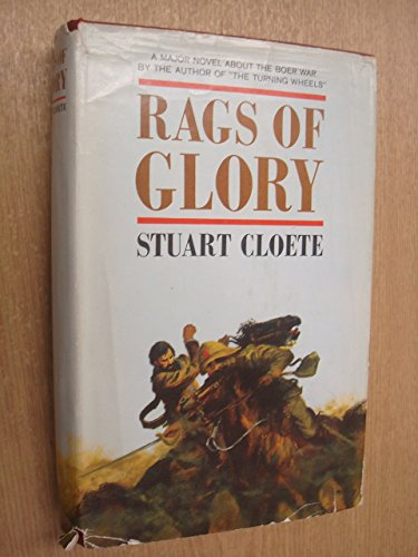 Rags of Glory: Stuart Cloete