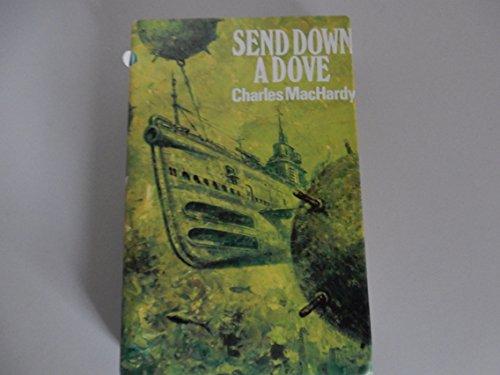 9780002217910: Send Down a Dove
