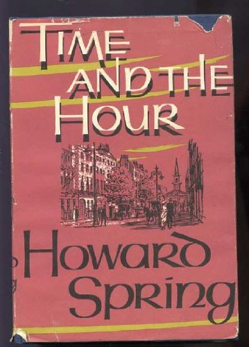 Time and the Hour (9780002218153) by Howard Spring