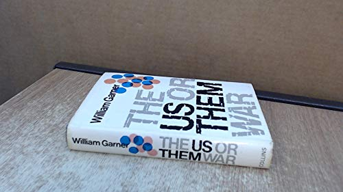 9780002218566: The us or them war