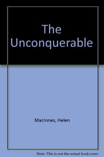 9780002218573: The Unconquerable