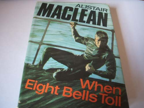 9780002219181: When Eight Bells Toll