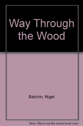 9780002219372: Way Through the Wood