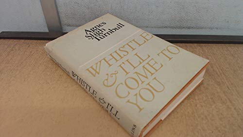 9780002219402: Whistle and I'll Come to You