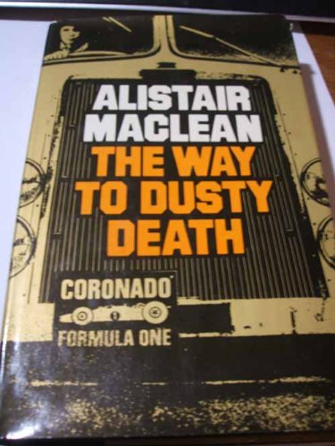 The Way to Dusty Death: MacLean, Alistair
