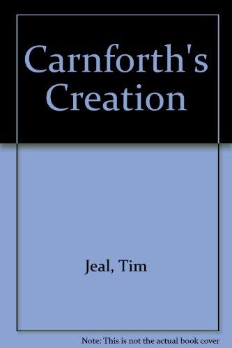 9780002219730: Carnforth's Creation