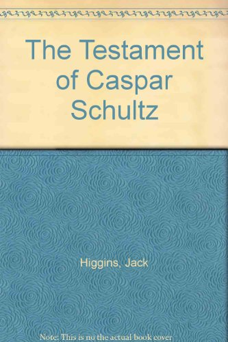 9780002219891: The Testament of Caspar Schultz